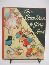 """The Open Door to Story Land"" Mary Graham Bonner Hardback 1938 McLoughlin Bros."