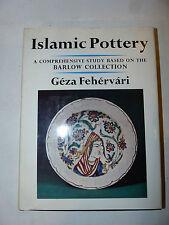 Ceramica Antiquariato - Geza Fehervari: Ceramiche Islamiche Islamic Pottery 1973