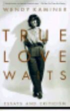 True Love Waits by Wendy Kaminer Paperback New