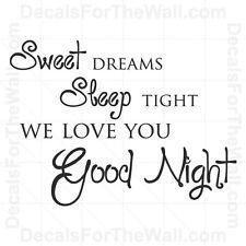Sweet Dreams Sleep Tight We Love You Goodnight Baby Vinyl Wall Art Decal K24