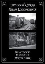 Talyllyn & Corris Steam Locomotives Volume 3 Martin Fuller