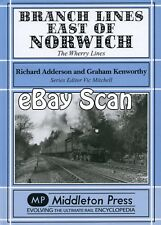 Railway Book Middleton Press GER LNER Branch Lines East of Norwich -Wherry Lines