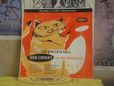 BOB CROSBY, BOB CATS BALL - LP CRL 57005