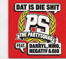 The Partysquad-Dat Is Die Shit cd single