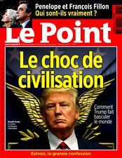 Le POINT n° 2317 du 2.02.2017*Les FILLON qui sont-ils?*TRUMP le CHOC des CIVILIS