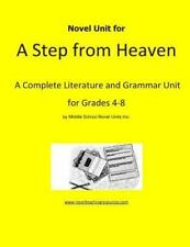 Novel Unit for a Step from Heaven : A Complete Literature and Grammar Unit...
