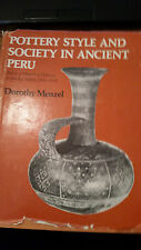 New listing Pottery Style and Society In Ancient Peru Menzel Art 1976 Peru 1st Edition