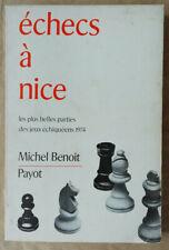 Echecs à Nice Les plus belles Parties Michel BENOIT éd Payot 1974