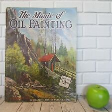 "Vintage Walter Foster Book ""The Magic of Oil Painting"" By W. Alexander #162"