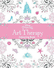 Disney Princess Art Therapy Colouring Book by Parragon NEW BOOK (Paperback 2016)