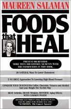 Foods That Heal by Maureen Kennedy Salaman