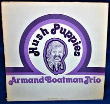 """-RARE- Armand Boatman Trio """"Hush Puppies"""" Vinyl LP Chaton Recordings CLR 432 NM"""