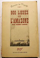 AMAZONE/900 LIEUES SUR L'../HENRY BIDOU/ED NRF/1938/EO/SERVICE PRESSE