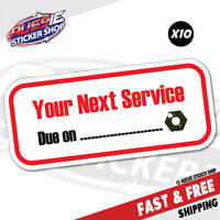 10X YOUR NEXT SERVICE DUE ON STICKER Decal Oil Next Due #6489EN