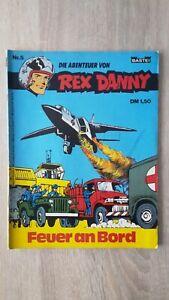 Rex Danny 5 : Feuer an Bord 1.Auflage Bastei Verlag 1973
