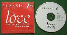 Classic FM The Love Album 2004 inc Puccini Tosca & La Boheme + CD