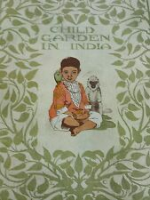 Vintage 1922 Child Garden in India Hardcover by Central Committee ForeignMission