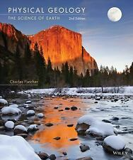 Physical Geology : The Science of Earth by Charles Fletcher (2014, Paperback)
