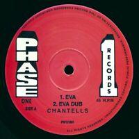 SEALED NEW 10 INCH Chantells - Eva; Version  /  Chantells - Rub Me Down; Version
