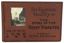 1906 Story of San Francisco Earthquake & Fire 1st Ed. Rare 100 Half Tone Photos