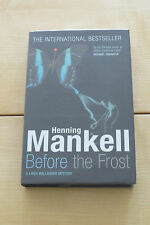 BEFORE THE FROST BY HENNING MANKELL. SIGNED UK 1ST EDITION V/F V/F NEW UNREAD.