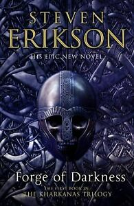 Forge of Darkness Hardcover Steven Erikson