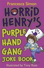 FRANCESCA SIMON __ HORRID HENRY'S PURPLE HAND GANG JOKE BOOK __ FREEPOST UK