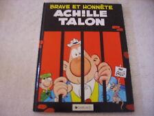 ACHILLE TALON BRAVE ET HONNETE EDIT DARGAUD ANNEE 1984