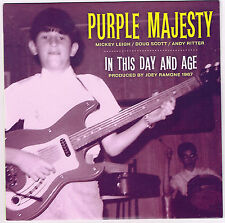 "PURPLE MAJESTY 'In This Day & Age 7"" NEW 1967 mickey leigh joey ramone ramones"