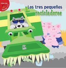 LOS TRES PEQUE±OS RECICLADORES / THE THREE LITTLE RECYCLERS