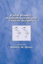 Facial Plastic, Reconstructive and Trauma Surgery (Facial Plastic, Rec-ExLibrary