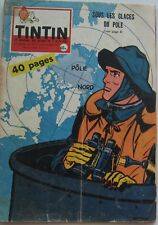 JOURNAL TINTIN N°570 POLE NORD/OUMPAH PAH 1959 BON ETAT