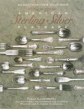 American Sterling Silver Flatware 1830's - 1990's Guide