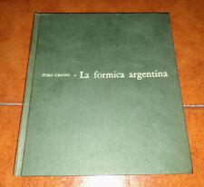 ITALO CALVINO LA FORMICA ARGENTINA ED. SODALIZIO DEL LIBRO ILLUSTRATO GENTILINI