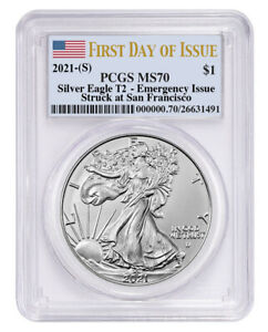Presale - 2021 (S) T2 Silver Eagle PCGS MS70 First Day of Issue Emergency Issue