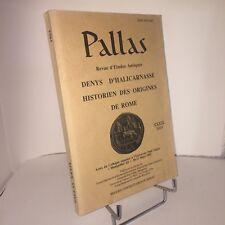 Denys d'Halicarnasse. Historien des origines de Rome. Pallas Études Antiques
