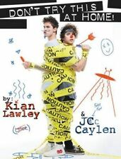 Kian and Jc: Don't Try This at Home!, Caylen, Jc, Lawley, Kian, New, Paperback