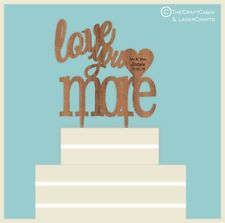 ''Love You More'' - Wooden Cake Topper, Weddings, Engagement, Anniversary