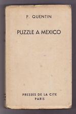 PUZZLE A MEXICO Patrick QUENTIN  1948 EO