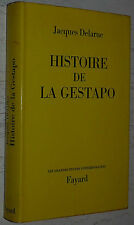 HISTOIRE DE LA GESTAPO / JACQUES DELARUE / GOERING HIMMLER MULLER