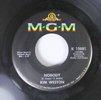 Northern Soul 45 Kim Weston - Nobody / You'Re Just The Kind Of Guy On Mgm