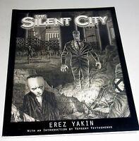SILENT CITY  - HORRIFIC UNBRIDLED DEMONIC POWER - GRAPHIC NOVEL