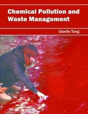 Chemical Pollution and Waste Management (2016, Hardcover)