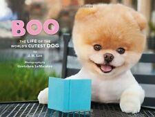 Boo: The Life of the Worlds Cutest Dog by J. H. Lee