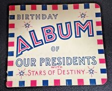 """Antique 1935 """"Birthday Album of Our Presidents with Stars of Destiny"""" Booklet"""