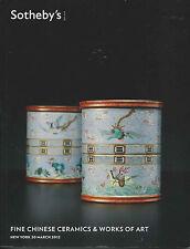 SOTHEBY'S CHINESE CERAMICS BRONZES SNUFF BOTTLES FURNITURE WOA Catalog 2012