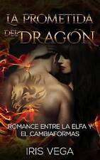 USED (LN) La Prometida del Dragón: Romance entre la Elfa y el Cambiaformas (Nove