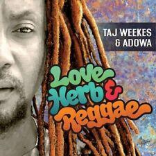 TAJ/ADOWA WEEKES - LOVE,HERB & REGGAE  CD NEUF