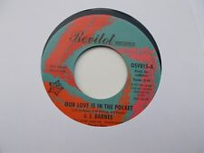 J.J.BARNES OUR LOVE IS IN THE POCKET / HOLE IN THE WALL 45 REVILOT