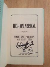 SIGNED by Mackenzie Phillips - High On Arrival HC 1st/1st Pic One Day at a Time